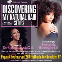 Discovering My Natural Hair Series