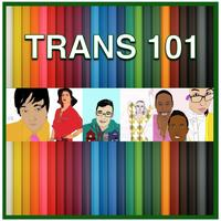 Transgender 101 Workshop with Dr. Tremmel
