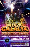 MegaGalactic -6TH ANNUAL MegaCon ATTENDEES AFTER PARTY-