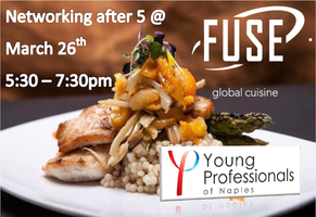 YP Naples March Networking After 5 @ FUSE