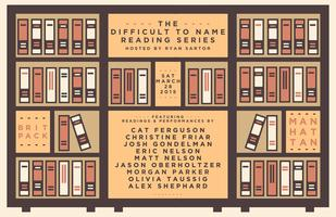 The Difficult to Name Reading Series: March Edition