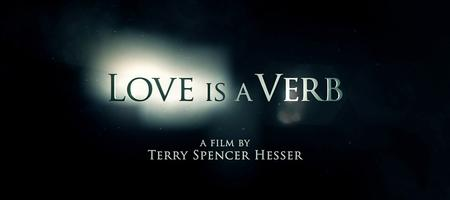 Love is a Verb - A Documentary Movie