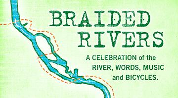 Braided Rivers - A Celebration of The River, Words,...