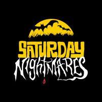 Saturday Nightmares Groovie Horror Event!