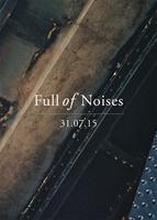 Full of Noises 2015