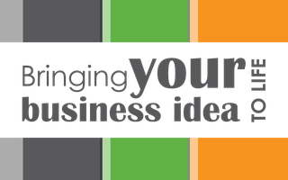 Bringing your business idea to life – Branding &...