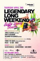 Legendary Long Weekend :: Thurs Apr 2 :: At The...
