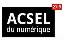 ACSEL DU NUMÉRIQUE 2015 - 6 ÈME ÉDITION