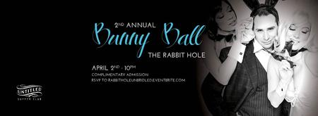 The Rabbit Hole - Unbridled at Untitled's 2nd Annual...