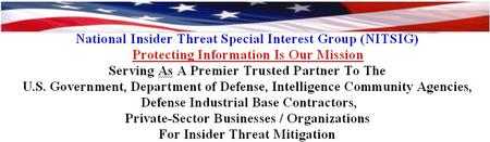 National Insider Threat Special Interest Group Meeting...