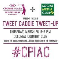 Tweet Caddie Tweet-Up Sponsored by CPIAC