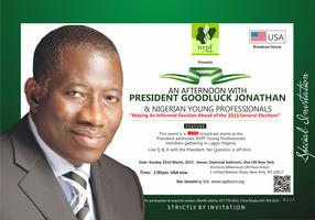 Afternoon with President Goodluck Jonathan: Making An...