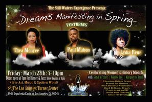 """The Still Waters Experience Presents: """"Dreams..."""