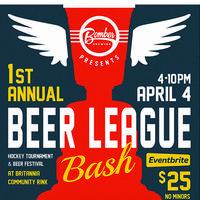 1st Annual Beer League BASH