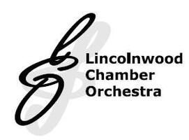 MUSICAL PERFORMANCE: LINCOLNWOOD CHAMBER ORCHESTRA