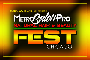 NATURAL HAIR FEST CHICAGO 2015 by MetroSalonPro