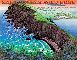California's Wild Edge with Tom Killion and Gary Snyder