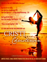 SET YOUR SOUL ON FIRE YOGA WORKSHOP With Cristi Christe...