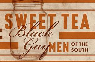 Towne Street Theatre and Project& Present: Sweet Tea:...