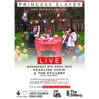 Princess Slayer Live