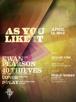 As You Like It w/Ewan Pearson and 40 Thieves