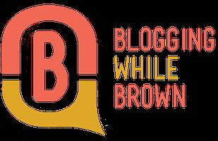 Blogging While Brown 2015 Austin,TX