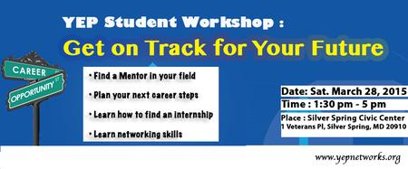 YEP Students Workshop: Get on Track for Your Future