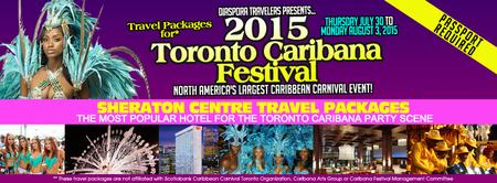CARIBANA 2015 SHERATON CENTRE hotel only TRAVEL PKGS