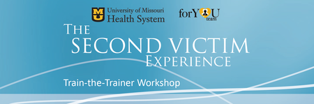 Second Victim Train-the-Trainer Workshop