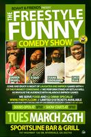 The FreeStyle Funny Comedy Show (Atlanta GA) (9:00PM)