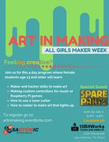 Art in Making-All Girls Maker Week