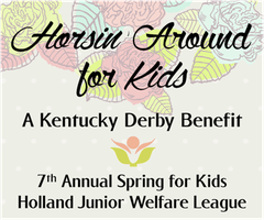 Horsin' Around for Kids ~ Kentucky Derby Benefit