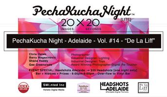 PechaKucha Night - Adelaide [Lite] - Volume #14