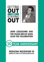 GOSO 10TH ANNIVERSARY GALA: FEATURING JOHN LEGUIZAMO...