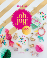 Oh Joy! 60 Ways to Create & Give Joy Book Launch Party...