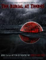 THE BURIAL AT THEBES April 3, 4, 6 (free)