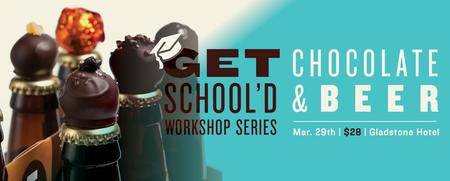 Chocolate & Beer Pairing | Get School's Series