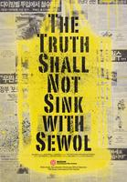 Screening of 'the Truth Shall Not Sink with Sewol...