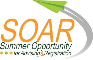 Summer Opportunity for Advising & Registration (SOAR)...