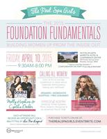 The Real Spa Girls Present: Foundation Fundamentals,...