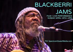 BLACKBERRI JAMS! live performance + film