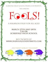 SHS Drama Club Presents: Fools! by Neil Simon