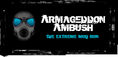 Armageddon Ambush The Extreme Mud Run -Charlotte Hall, MD