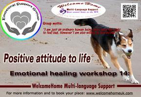 Emotional healing workshop 14:  Positive attitude to...