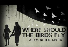 Where Should the Birds Fly? [Documentary Screening and...