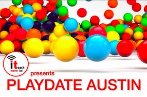 Playdate Austin 2015