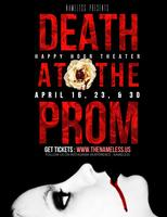 Death At The Prom -Happy Hour Theater Show