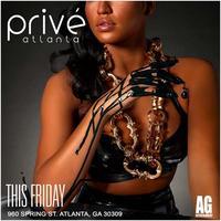 AG Entertainment Presents :: Fashion Fridays :: Prive...