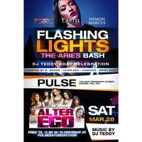 Flashing Lights: The Aries Bash Saturday @ Pulse!...