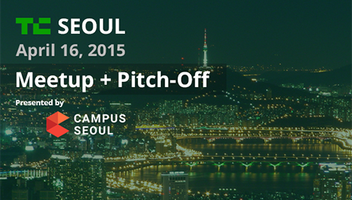 Seoul Meetup + Pitch-Off Presented by Campus Seoul